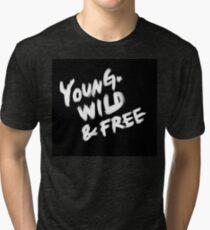 Young Wild & Free Tri-blend T-Shirt