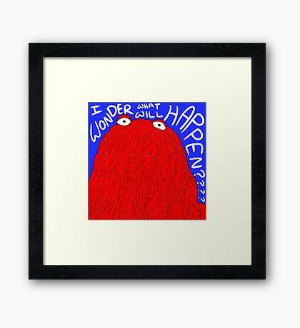 Don't Hug Me I'm Red Guy Framed Print