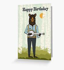 Happy Birthday - Bear plays Banjo Greeting Card