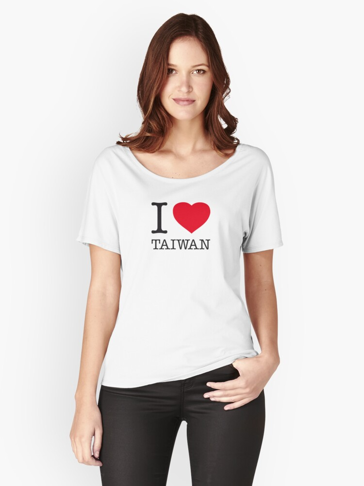 I ♥ TAIWAN Women's Relaxed Fit T-Shirt Front