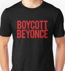 BOYCOTT BEYONCÉ Unisex T-Shirt