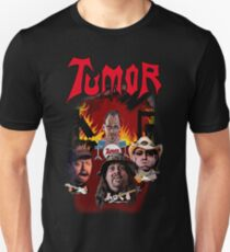 Tumor - Fan Shirt T-Shirt