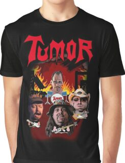 Tumor - Fan Shirt Graphic T-Shirt