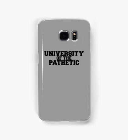 University of the Pathetic Samsung Galaxy Case/Skin