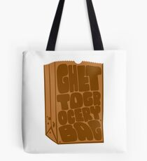 Ghetto Grocery Bag Tote Bag