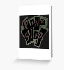 Pink Slip x Freaky Friday  Greeting Card