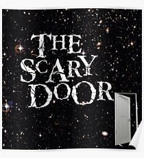 Youu0027re about to enter the scary door Poster  sc 1 st  Redbubble & Scary Door: Posters   Redbubble pezcame.com