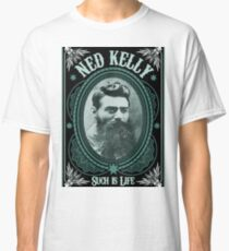 Ned Kelly - Such is Life Design in green Classic T-Shirt