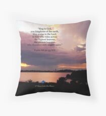 Psalm 68:32-33 Throw Pillow