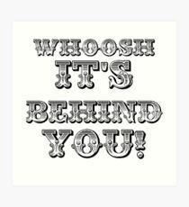 Whoosh It's Behind You ( Sheffield Steelers ) Art Print