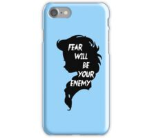 fear will be your enemy iPhone Case/Skin