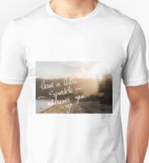 Leave A Little Sparkle wherever you Go message T-Shirt