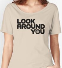 Look Around You 2 Women's Relaxed Fit T-Shirt