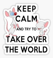 Keep Calm and Try to Take Over the World Sticker
