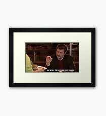 Ron Swanson--Give Me all the Bacon and Eggs You Have Framed Print