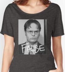 Dwight Schrute: False Women's Relaxed Fit T-Shirt