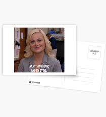 Leslie Knope--Everything Hurts and I'm Dying Postcards