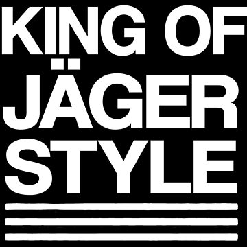 King of Jäger Style by KVKVKV