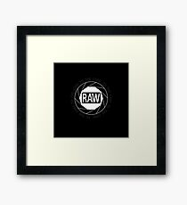 RAW To The Core! Framed Print