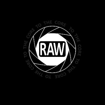 RAW To The Core! by dangerpowers123