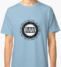 RAW To The Core! Classic T-Shirt