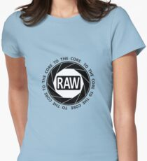 RAW To The Core! Women's Fitted T-Shirt