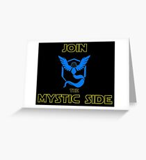 Join The Mystic Side Greeting Card