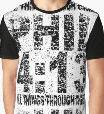 PHILIPPIANS 4:13 -  FADED Graphic T-Shirt