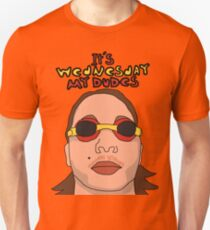 It's Wednesday My Dudes Unisex T-Shirt