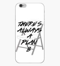 There's ALWAYS a Plan B iPhone Case