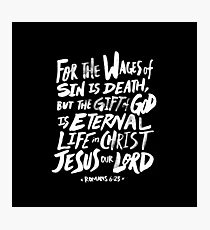 Romans 6:23 II Photographic Print