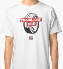 Track Day Bro Classic T-Shirt