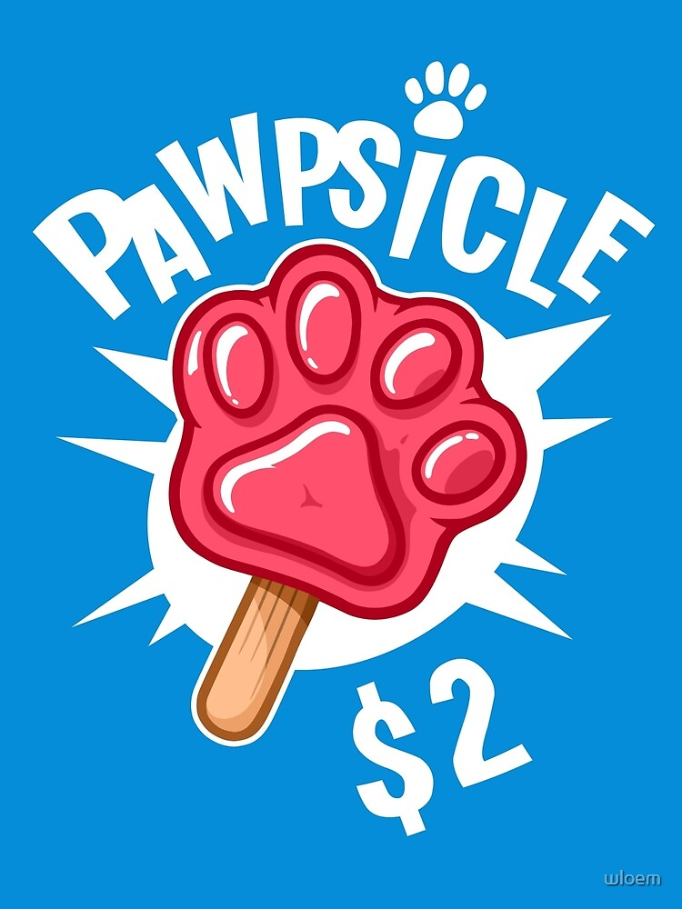 Pawpsicle $2 by wloem
