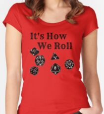 It's How We Roll - Dungeons and Dragons Women's Fitted Scoop T-Shirt