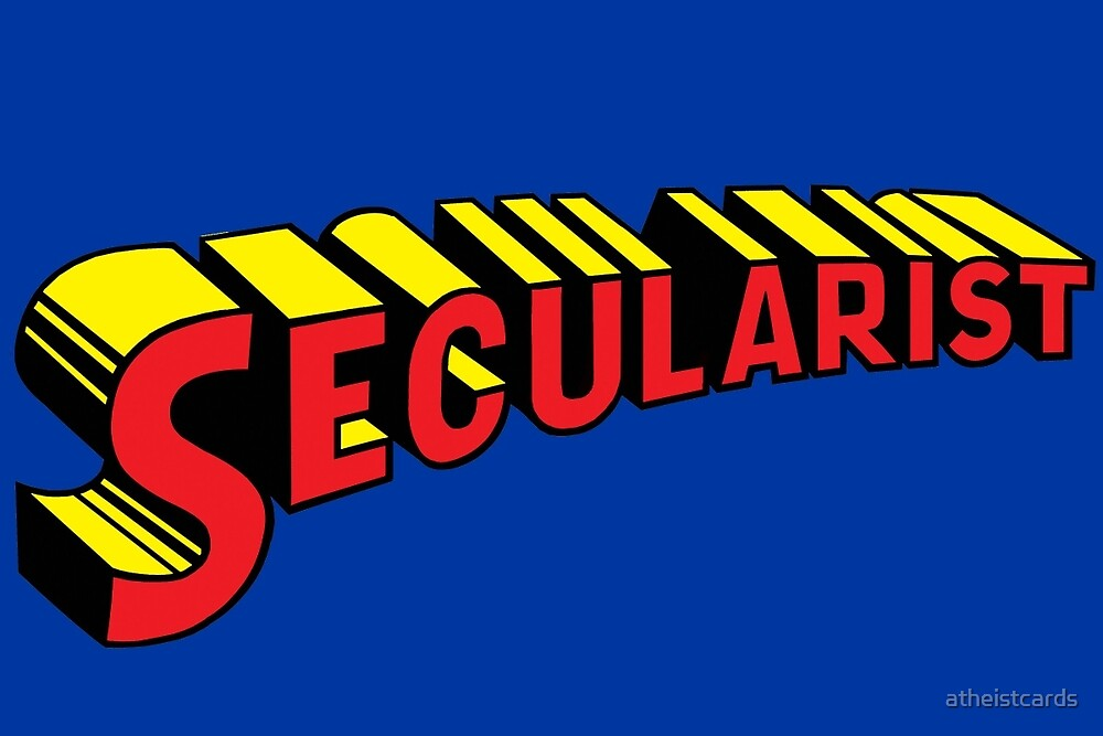 SECULARIST The real superhero! by atheistcards