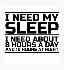 Sleep Lazy Cool Quote Funny Humor joke Photographic Print