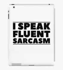 Sarcasm Quote Funny Ironic Humor Cool Random iPad Case/Skin