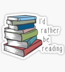 Id Rather Be Reading Sticker