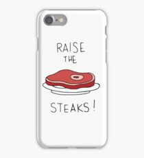 Raise the Steaks! iPhone Case/Skin