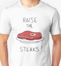 Raise the Steaks! T-Shirt