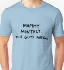 Mommy Monthly This Gut's For You! T-Shirt