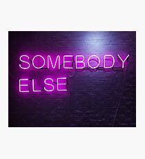 The 1975 Somebody Else Neon Sign Photographic Print