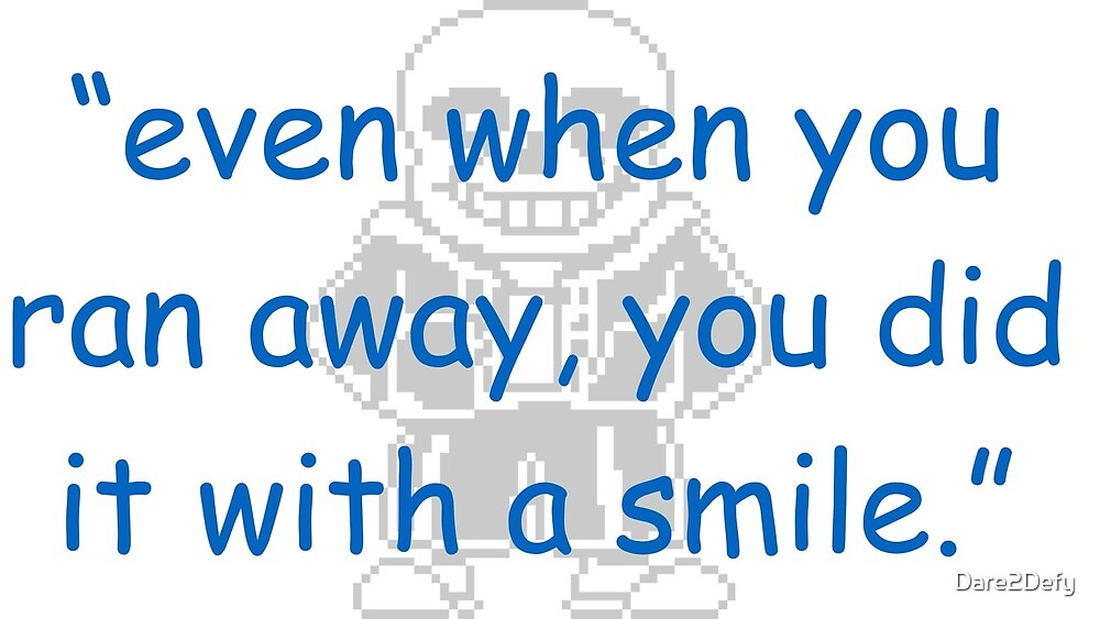 Undertale Sans Pacifist Route Quote