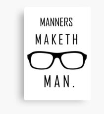 "Kingsman: ""Manners maketh man."" Canvas Print"