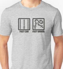 Fast Car - Fast Driver (2) T-Shirt
