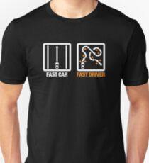 Fast Car - Fast Driver (3) T-Shirt