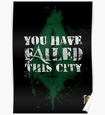 You have failed this city! Poster