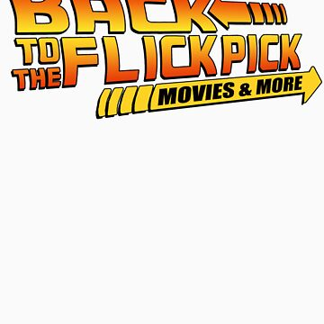 Back To The Flick Pick  by JohnFlickster