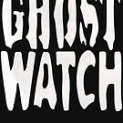 NDVH Ghostwatch by nikhorne