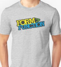 Form > Function (1) Unisex T-Shirt